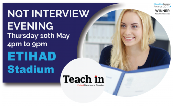 NQT Interview Evening at the Etihad Stadium – 4pm Thursday 10th May 2018