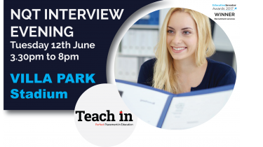 NQT Interview Evening – Villa Park – 12th June 2018