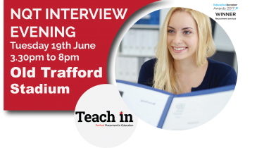 Primary NQT Interview Evening – Old Trafford – From 3.30pm Tuesday 19th June